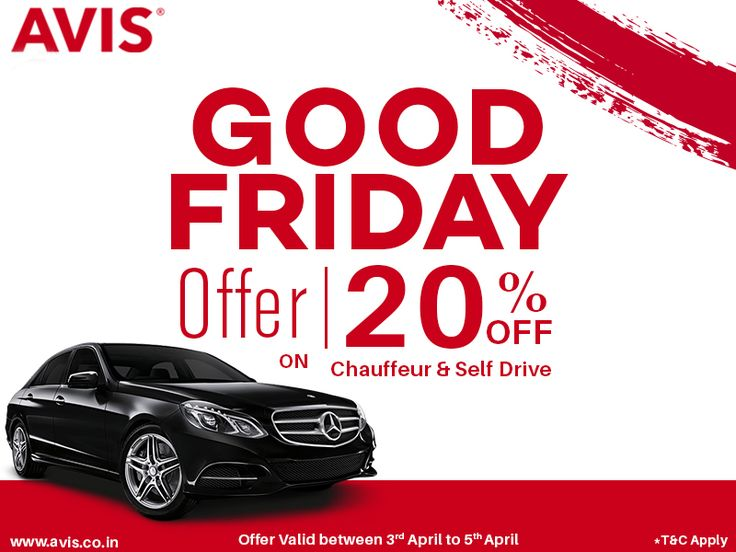 #AVISIndia has come with Flat discount on #carrental service on the occasion of #GoodFriday... Enjoy Luxury and Comfort with our branded and premium fleet of cars. Avail 20% off on both Chauffer and Self Drive car rental service. hurry! The offer is valid on 3rd, 4th, and 5th of April Only....