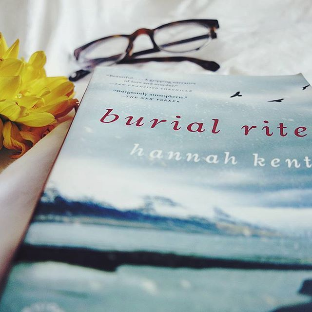 Burial Rites by Hannah Kent. LOVED 💕 this. It was gorgeously gothic, so incredibly atmospheric.