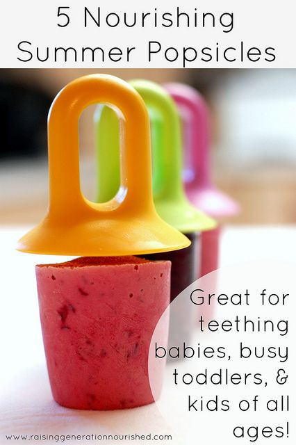 5 Nourishing Summertime Popsicles :: Great For Teething Babies, Busy Toddlers, & Kids of All Ages! by Raising Generation Nourished, via Flic...