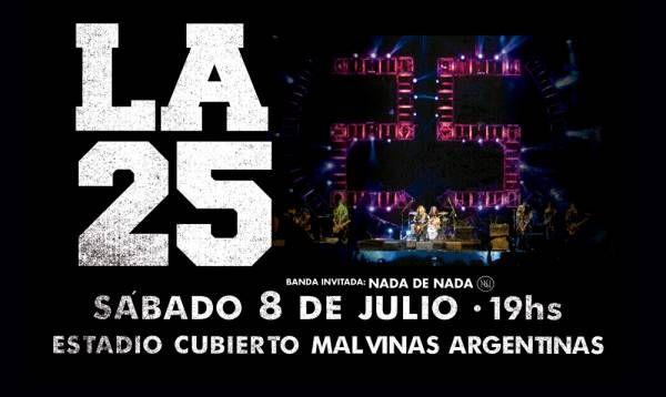 LA 25 despide 'Vivo x La 25' en el Estadio Malvinas Argentinas de Buenos Aires