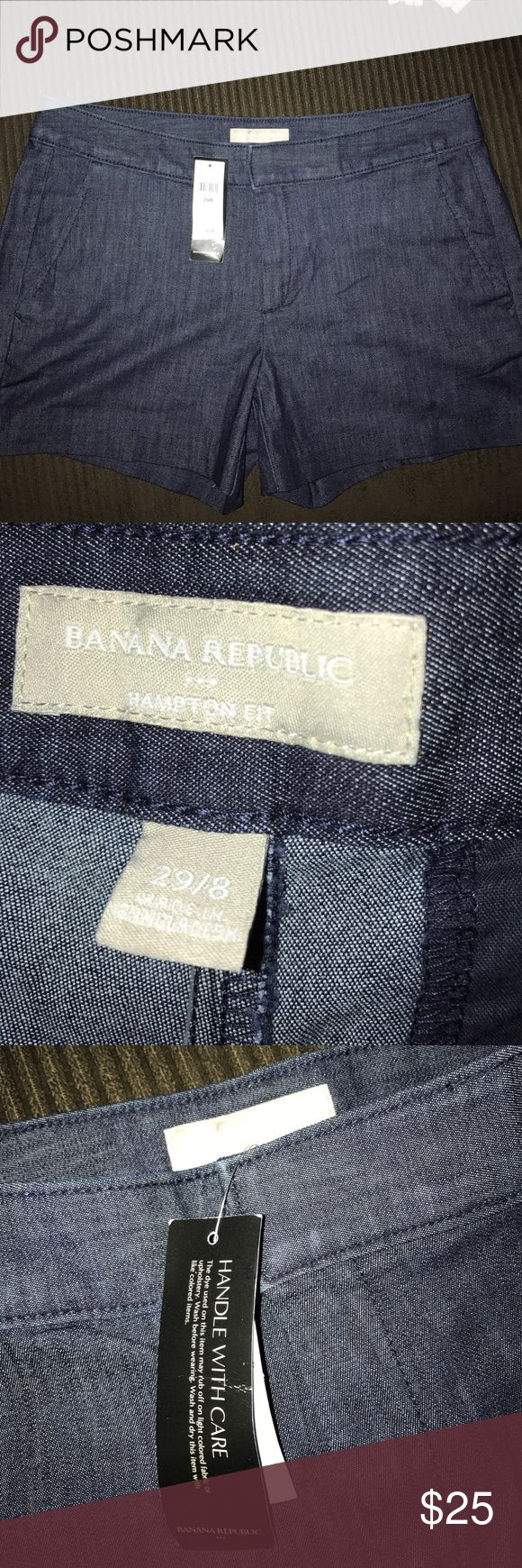 NWT-----Banana republic shorts NWT---Banana republic shorts there like a Jean material but they are  classy and not the weight of jeans they have side  pockets in the front and slit pockets on the back !!! Can wear to dress up or go casual !! Banana Republic Shorts