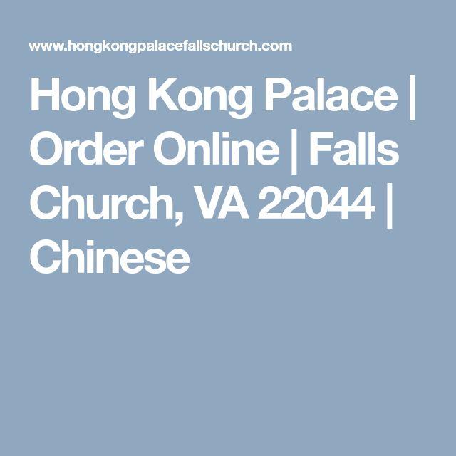 Hong Kong Palace | Order Online | Falls Church, VA 22044 | Chinese