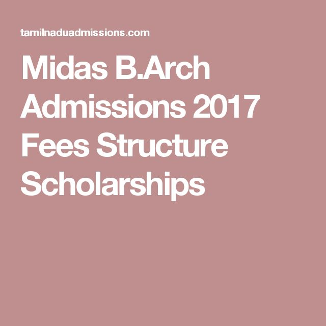 Midas B.Arch Admissions 2017 Fees Structure Scholarships