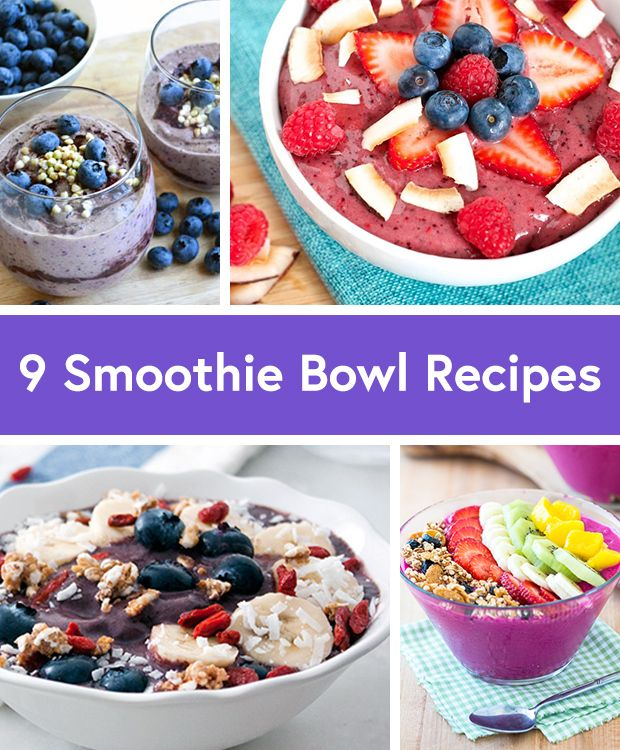 9 Smoothie Bowl Recipes You'll Want to Eat Every Morning - Life by DailyBurn