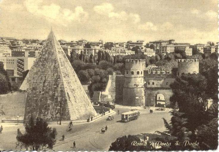 ROMA appena l'altroieri...La Piramide e Porta S. Paolo (sempre col tram)