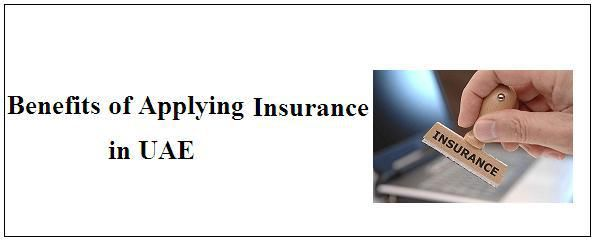 Benefits of Having Insurance in UAE Funding a financial objective is possible with plenty of vehicles, starting from the low risk and low return products like small savings, bank deposits to high risk – high returns products like mutual fund, forex, stock and shares, etc. Among all, insurance stands unique and scores over any other type of investment products, in various ways