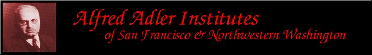 Alfred Adler Institutes of San Francisco and Northwestern Washington