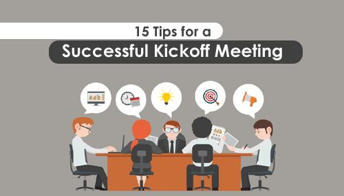15 Tips for a Successful Kickoff Meeting