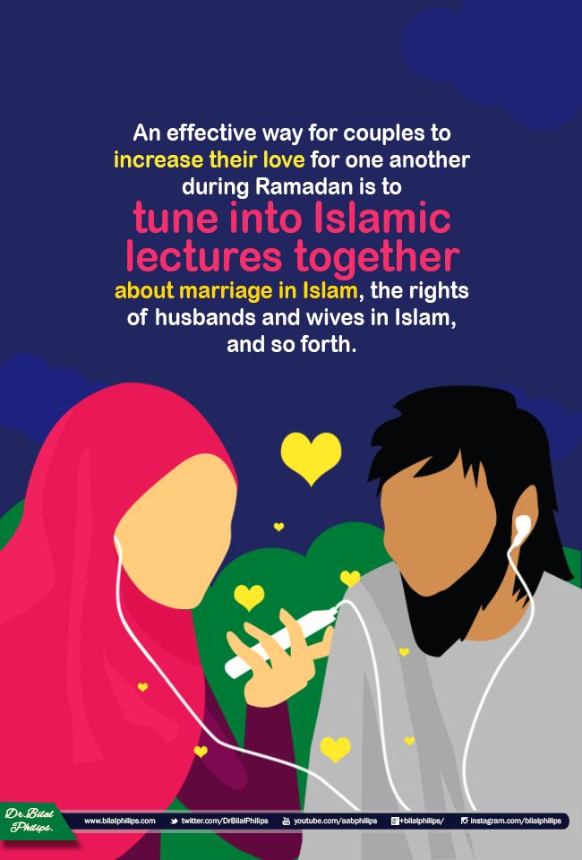 Increase your knowledge as a couple! An effective way for couples to increase their love for one another during Ramadan is to tune into Islamic lectures together about marriage in Islam, the rights of husbands and wives in Islam, and so forth. Listening to Islamic lectures or reading Islamic material from books can be done together any time throughout the day, and is a great way to not only gain knowledge, but to also spend quality time together. ‪#‎Ramadan‬ ‪#‎IOURamadan‬