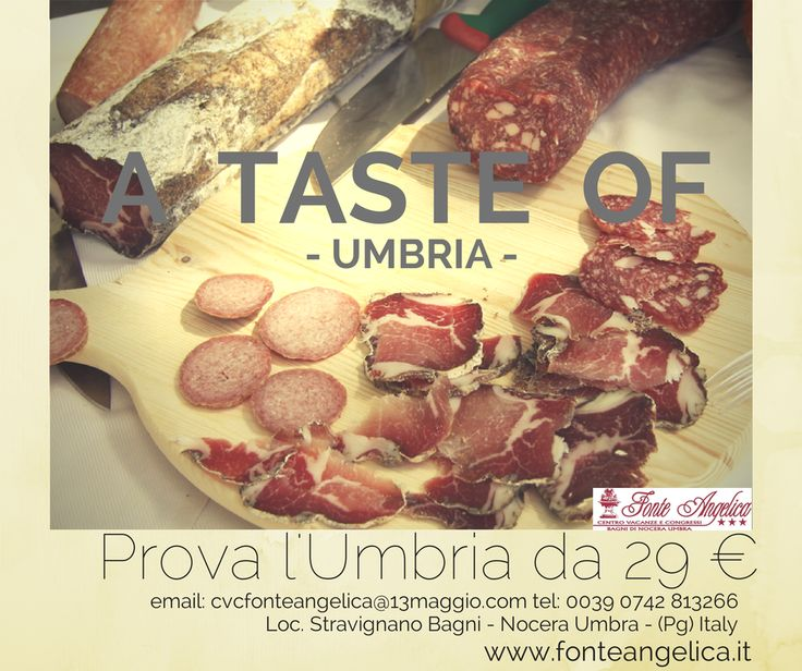 #Norcia e norcinerie means? Have a look for #AtasteofUmbria in #NoceraUmbra from 29 € per night cvcfonteangelica@13maggio,com