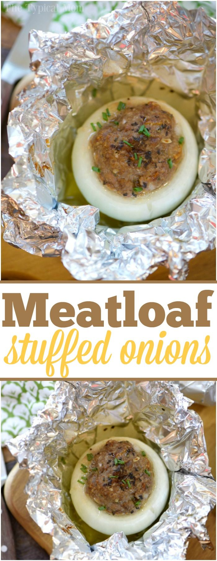 Have you ever grilled or baked a batch of meatloaf stuffed onions? They are so easy and come out really flavorful in your own little onion bowl. via @thetypicalmom