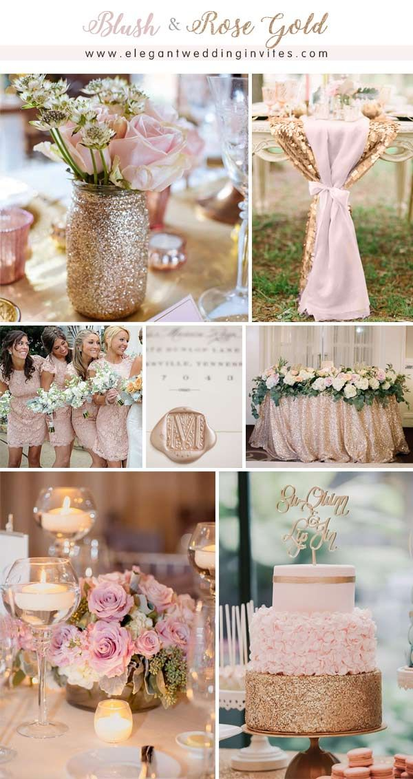 Glamorous Rose Gold Wedding Color Palette Ideas Elegantweddinginvites Com Blog Wedding Rose Gold Theme Gold Wedding Theme Blush Wedding Colors