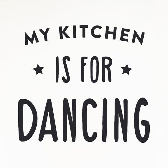My kitchen is for dancing vinyl wall decal quote door MadeofSundays.