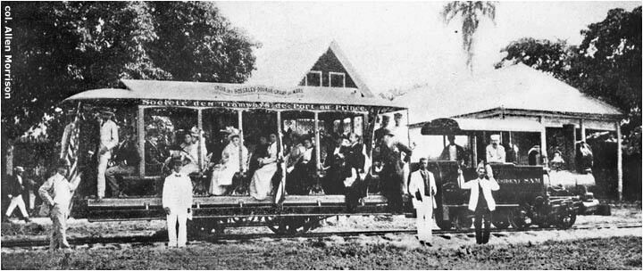 Port Au Prince onnce had a tramway