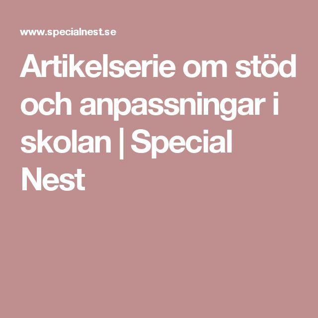 Artikelserie om stöd och anpassningar i skolan | Special Nest