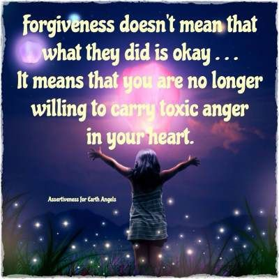"""❤ Doreen Virtue ~  """"Forgiveness doesn't mean that what they did is okay...It means that you are no longer willing to carry toxic range in your hear."""""""