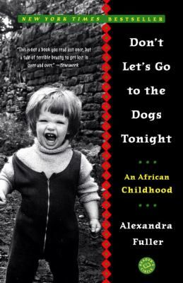 Don T Let S Go To The Dogs Tonight Second Book
