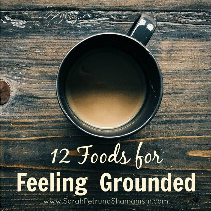 12 food and drink items for easy grounding.