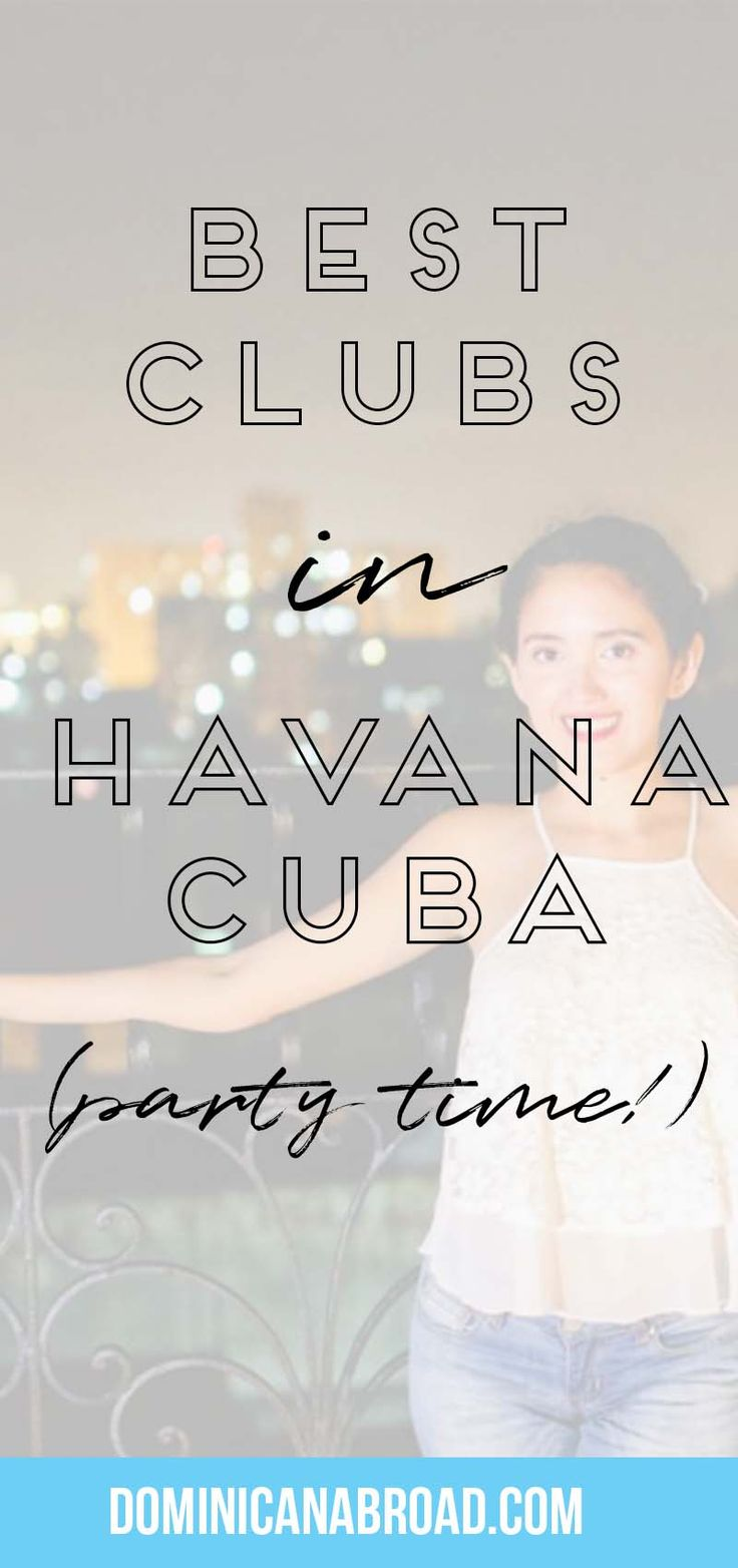 Cuba Travel | Havana Travel | Where to Go | Nightlife | Travel Tips | Travel Destinations |  #DominicanAbroad #travel #travelblog  #travelblogs #travelblogger #travelwriter #Dominican #Cuba #Havana #Tourism #Clubs