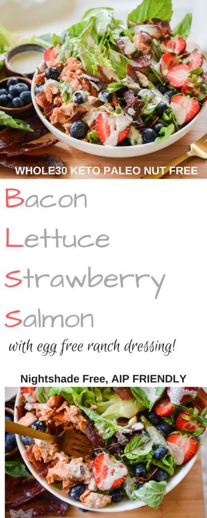 BLSS Salad: Bacon Lettuce Strawberry Salmon (Paleo, Whole30, Keto)   Castaway Kitchen