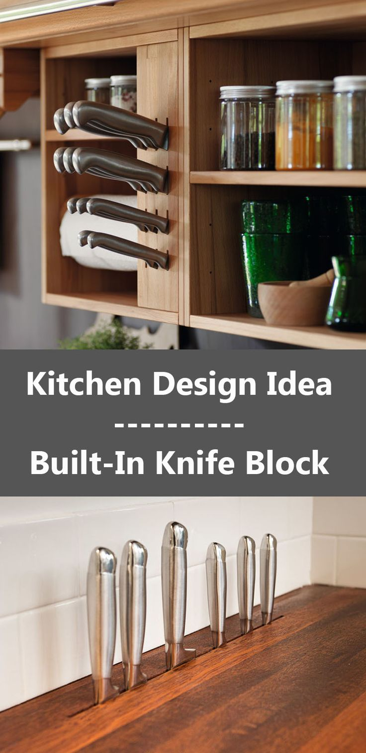 Kitchen Design Ideas - Include A Built-In Knife Block