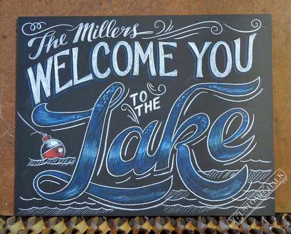 Personalized Chalkboard Welcome to the Lake!    Text can be changed to suit your needs, just ask! When you order include your last name and any text