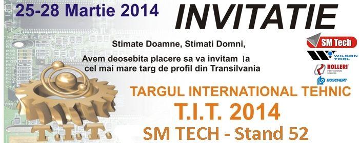 Va asteptam cu placere la standul nostru de la Targul International Tehnic Cluj - TIT 2014 (25-28 Martie 2014) - SM TECH SRL : stand 52. Vom expune scule pentru centre de stantat CNC si scule pentru prese de indoit abkant.