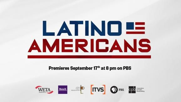 Latino Americans on PBS + Educational Curriculum in English and Spanish