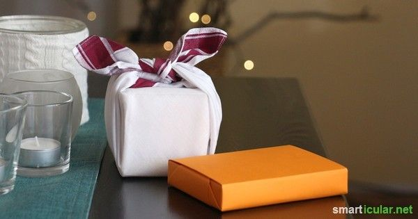 8 Alternative Geschenkverpackungen - ohne Plastik & Tesa