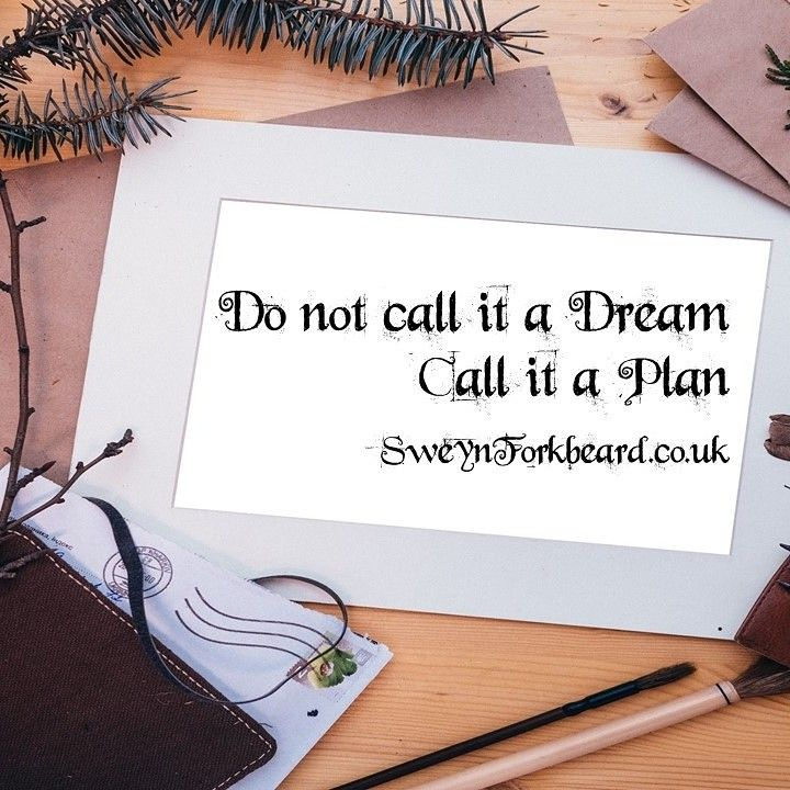 Do not call it a Dream. Call it a Plan. Have a great Tuesdays www.sweynforkbeard.co.uk #handmade #organiccosmetics #beard #bearded #vikings #mensgrooming #barba #beardie #beardlife #beardgang #grooming #shaving #wetshaving #wetshave #sweynforkbeard #shaveoftheday #shavelikeaman #barbering #shavingculture #wetshavingproducts #giftforhim #malegrooming #instafollow #l4l #tagforlikes  #love #instagood