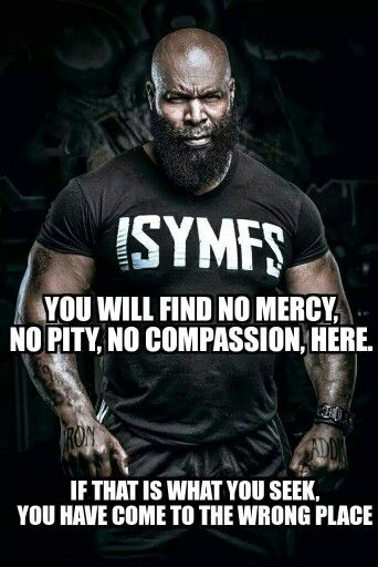 CT Fletcher - I command you to grow.                                                                                                                                                                                 More