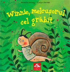Winnie, melcușorul cel grăbit - Annette Herzog, Evelyn Daviddi; Varsta: 3-8 ani. O poveste despre acceparea propriilor limite, despre autocunoastere. O poveste despre prietenie si despre ceea ce ti se poat intampla uneori in relatiile de prietenie. Scrisa vesel si atractiv, ilustrara superb , aceasta carte ne aduce in prim plan un melc cu toate caracteristicile lui si pe prietenii lui care il necajesc pentru ca nu poate tine pasul cu ei.