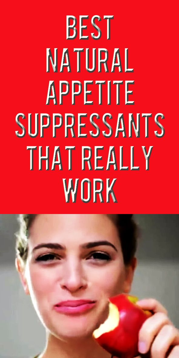 .Natural Appetite Suppressants That Really Work. No Fad