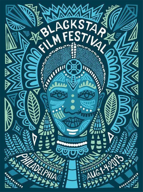 BlackStar Film Festival poster design by the always wonderful @Andrea Pippins <3