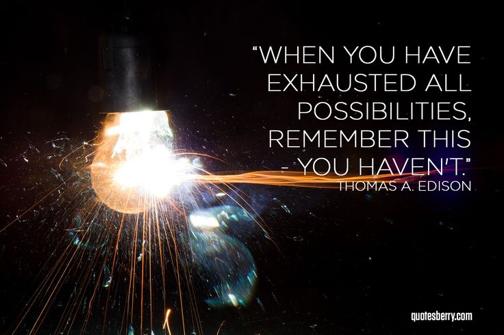 When you have exhausted all possibilities,... | QuotesBerry: Tumblr Quotes Blog