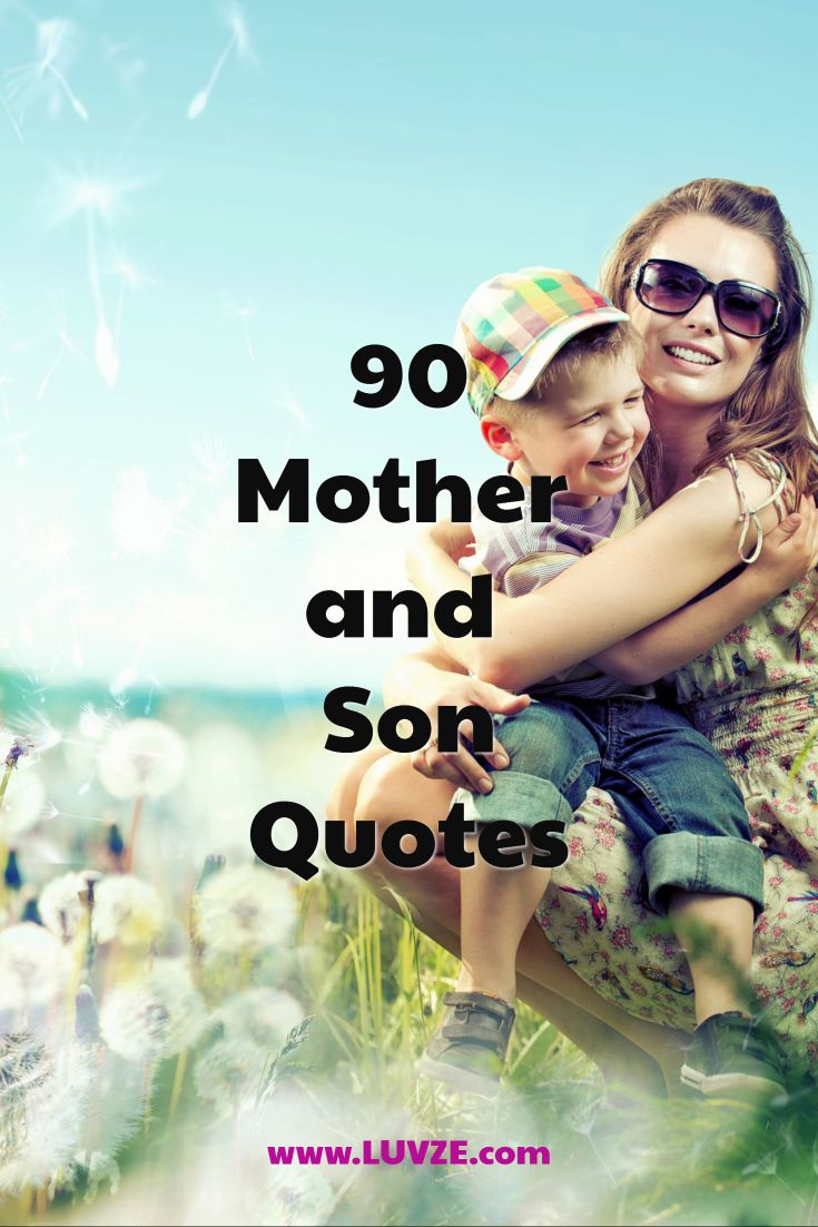 90 Cute Mother Son Quotes And Sayings Best Pins From Luvze Son