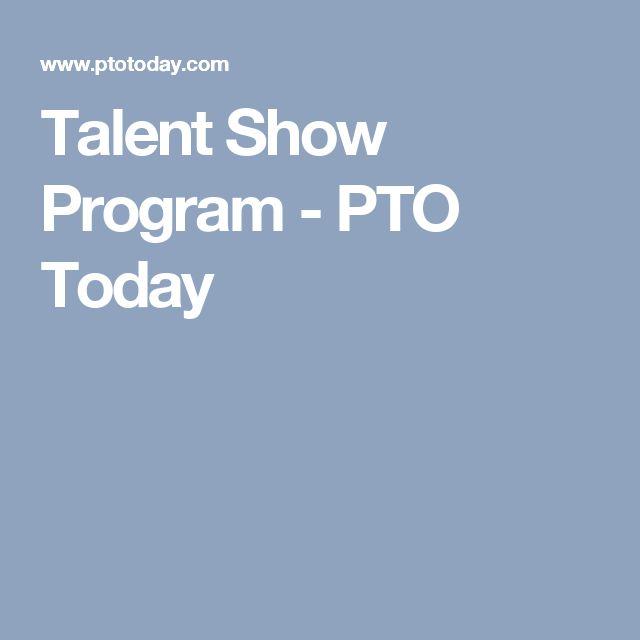 Talent Show Program - PTO Today