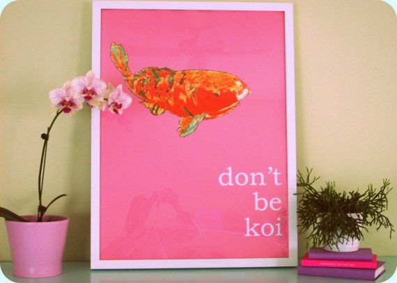 DON'T BE KOI 18x24 Framed Print by annechovie on Etsy, $150.00