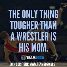 wrestling quotes for moms | Everything...Sports!