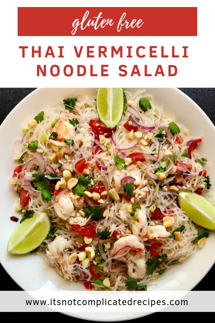 Gluten free thai vermicelli noodle salad its not