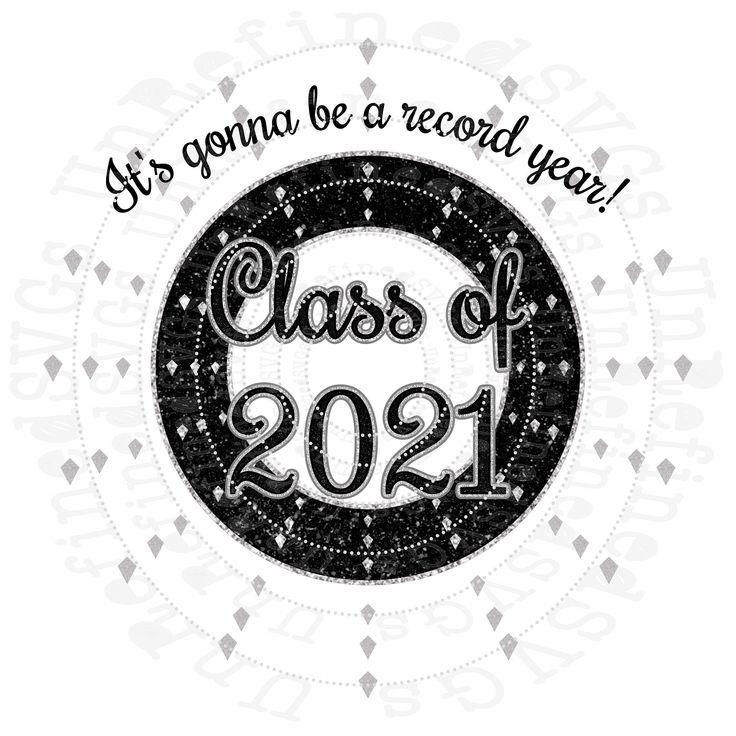 Class of 2021 svg graduation day senior year 2021 etsy