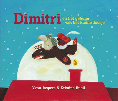 Dimitri en het geheim van het kleine doosje. Yvon Jaspers. Na één keer spelen gooit Dimitri zijn speelgoed al in de prullenbak. Daarom heeft hij een extra lange verlanglijst voor Sinterklaas. Maar die denkt dat Dimitri iets anders nodig heeft.