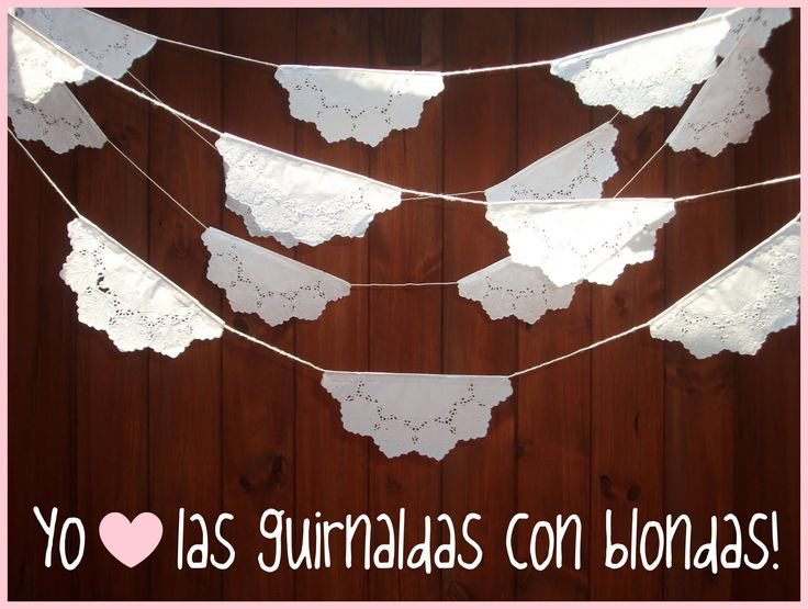 TUTORIAL: Guirnaldas con blondas!