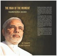 The Man of the Moment : Narendra Modi