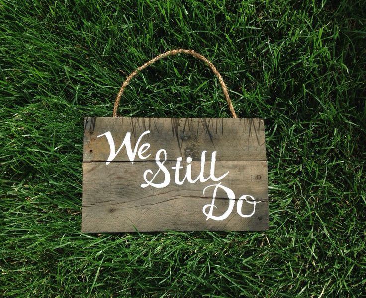 We Still Do Reclaimed Wood Sign My Reclaimed Life 35th
