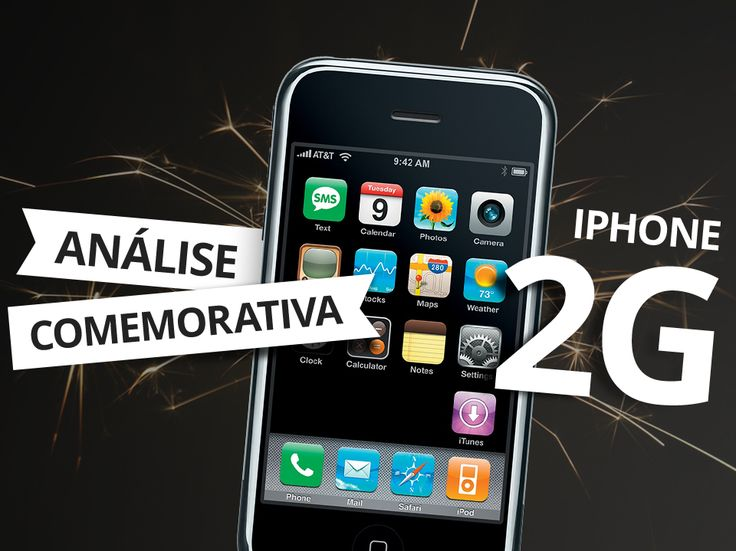 IPhone 2G Analisamos O Primeiro Modelo Do
