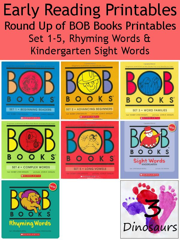 BOB Books Printables Round Up - Link to all the Early reading printables for BOB Books sets 1 to 5, Rhyming Words, and Kindergarten Sight Words on 3Dinosaurs.com