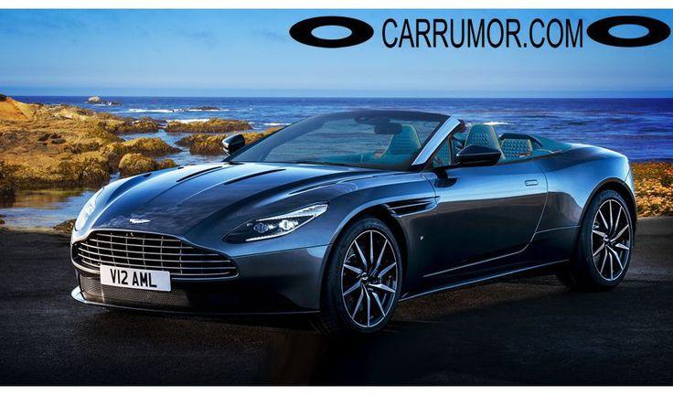 2018 Aston Martin DB11 Volante Price, Release Date, Engine and Specs Rumor - Car Rumor