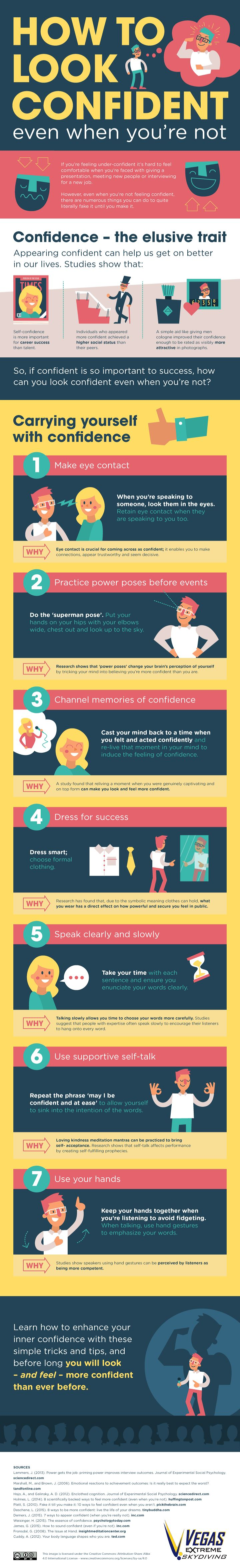 How to Appear Confident, Even When You're Not [Infographic] - little tricks and tips to coax out that confidence! And if you can fake it, you can definitely become it.
