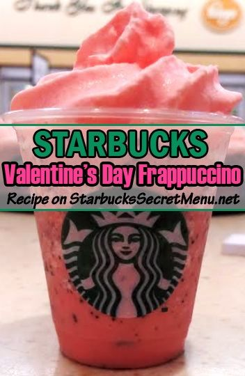 Valentine's Day, #Starbucks style. Try the Valentine's Day Frappuccino! #StarbucksSecretMenu Recipe: http://starbuckssecretmenu.net/valentines-day-frappuccino-starbucks-secret-menu/